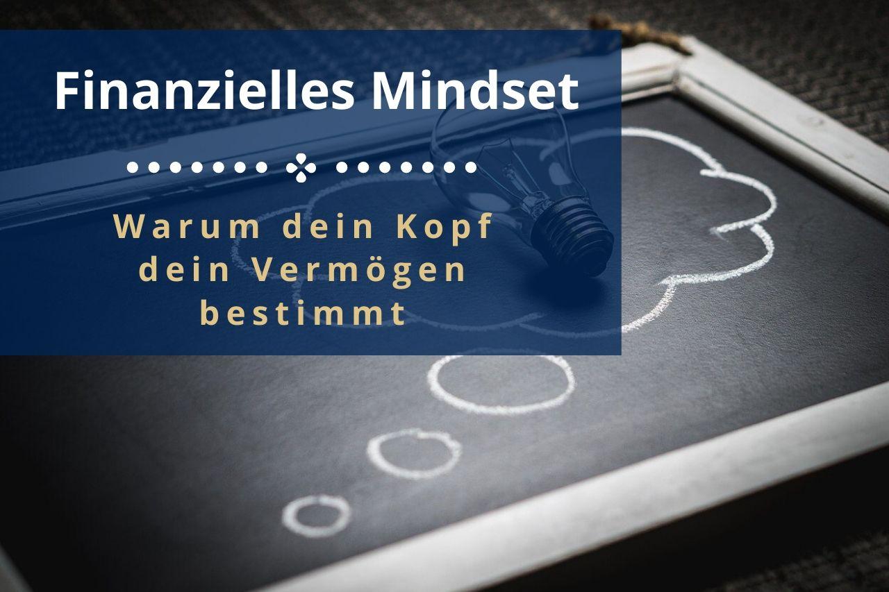 Reich denken - Die Wichtigkeit eines erfolgreichen finanziellen Mindsets