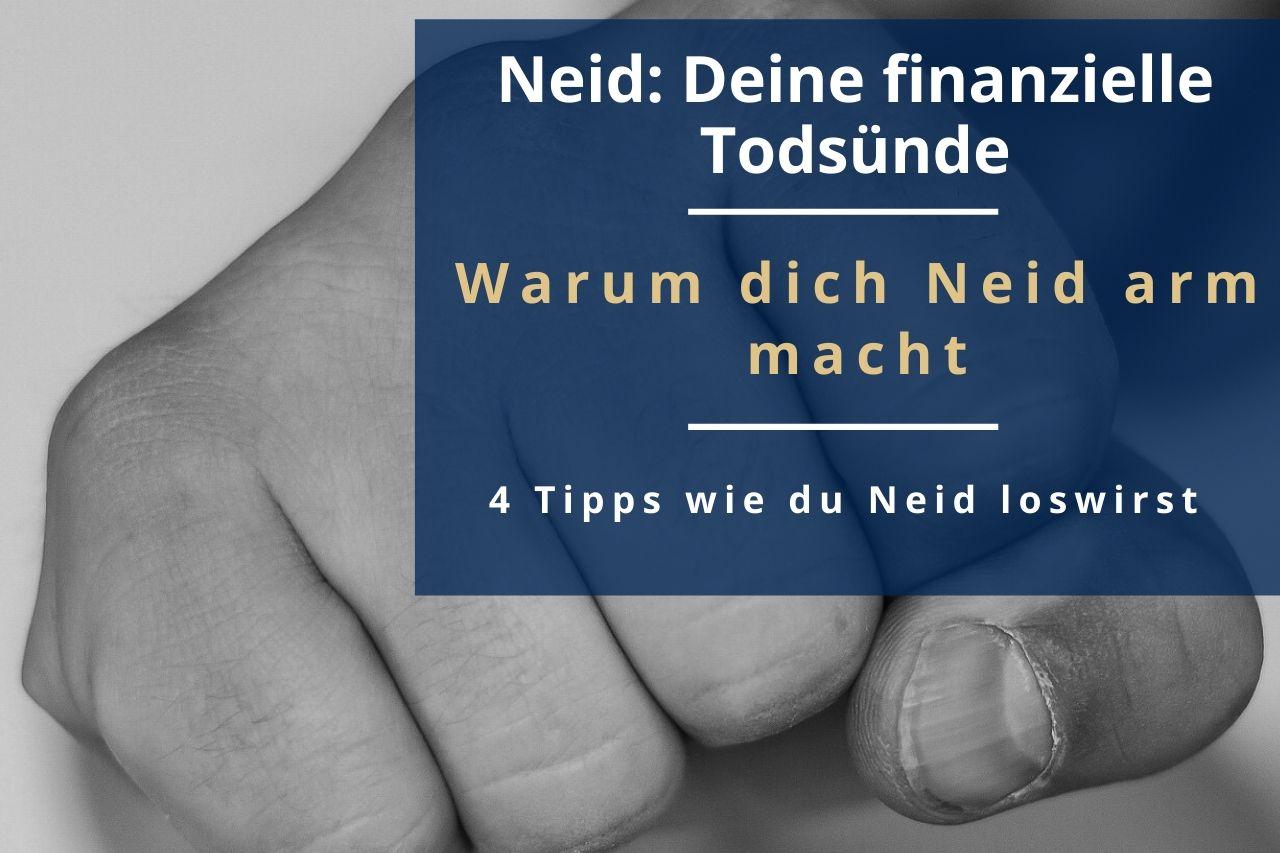 Neid: Deine finanzielle Todsünde