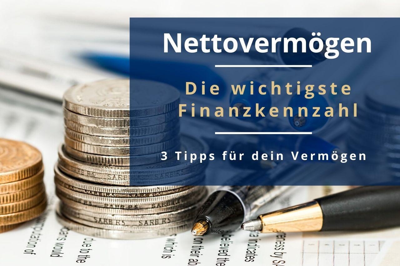 Nettovermögen - Die wichtigste Finanzkennzahl