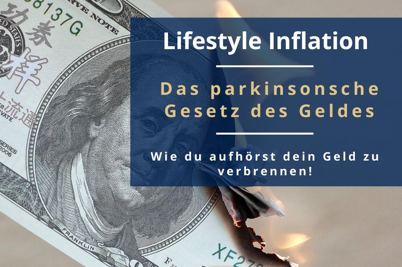 Die Lifestyle Inflation, die aus dem parkinsonschen Gesetz des Geldes entsteht ist Ursache für einen verschwenderischen Lebensstil. Ich zeige dir in diesem Beitrag was die Lifestyle Inflation ist und wie du sie vermeiden kannst.