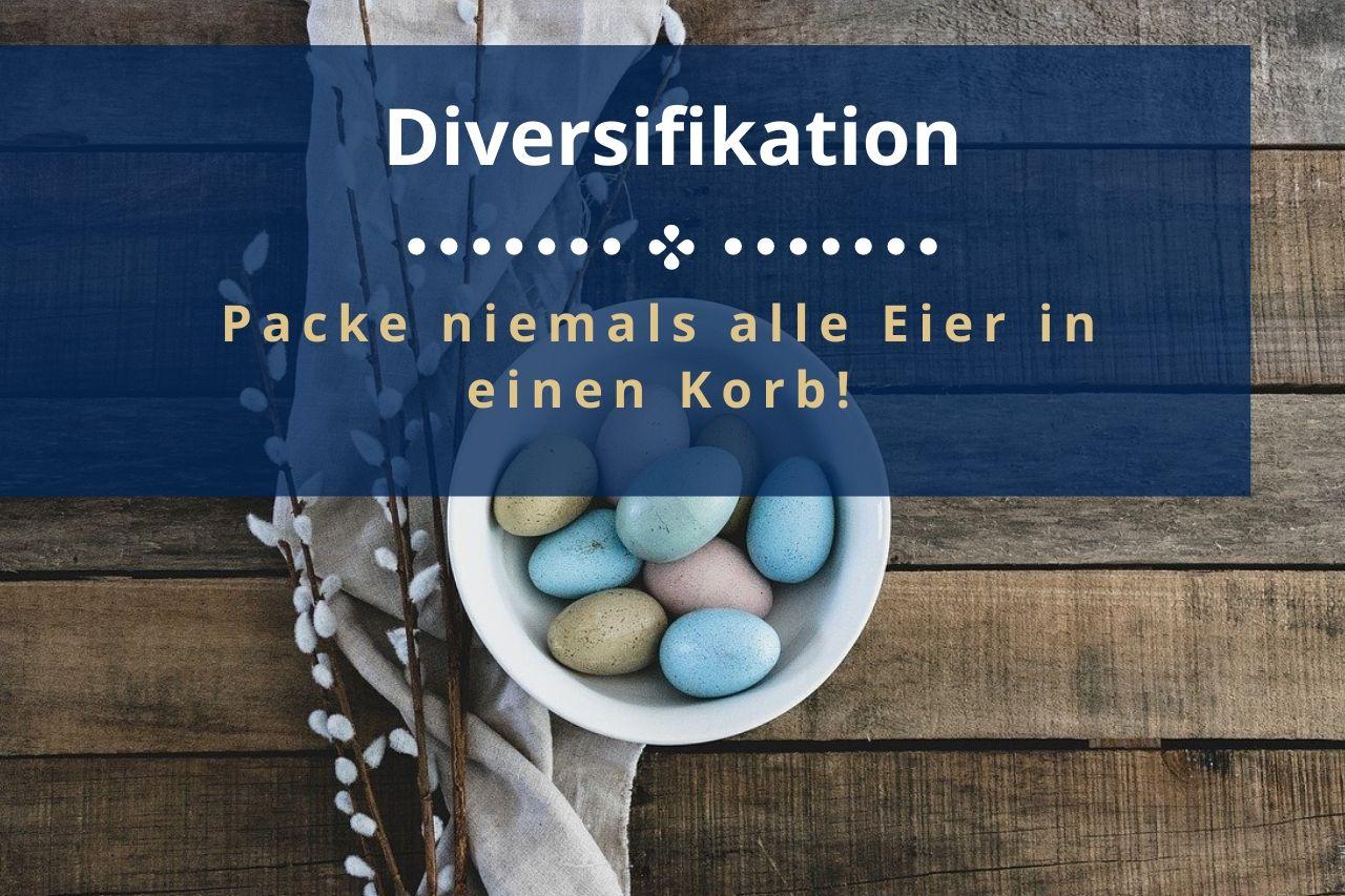 Was bedeutet Diversifikation? In diesem Beitrag zeige ich dir die Bedeutung von Risikostreuung fürs Portfolio und erkläre dies einfach mit Beispielen.